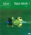 Xplore Natur/teknik